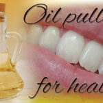 Oil pulling for health